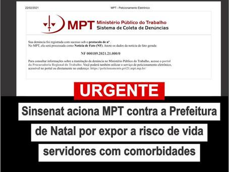 Sinsenat aciona MPT contra Prefeitura de Natal por expor a risco de vida servidores com comorbidades