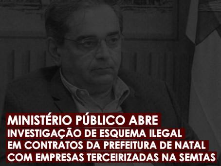 MP ABRE INVESTIGAÇÃO SOBRE ESQUEMA ENVOLVENDO CONTRATOS DA PREFEITURA COM TERCEIRIZADAS NA SEMTAS