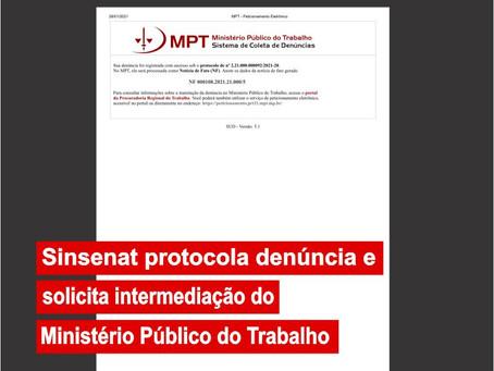 Sinsenat protocola denúncia e solicita intermediação do Ministério Público do Trabalho