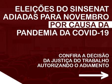ELEIÇÃO DO SINSENAT ADIADA PARA NOVEMBRO DEVIDO A PANDEMIA DO COVID