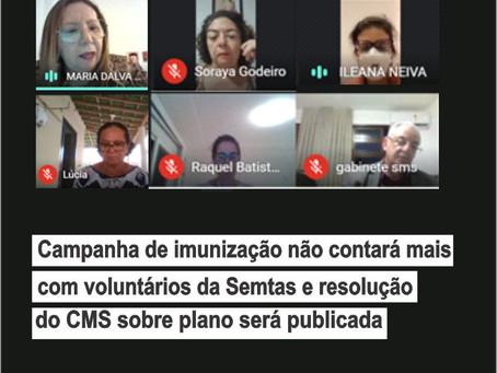 Campanha de imunização não contará com voluntários da Semtas e resolução do CMS sobre plano será pub