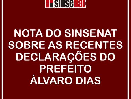 NOTA DO SINSENAT SOBRE AS RECENTES DECLARAÇÕES DO PREFEITO ÁLVARO DIAS