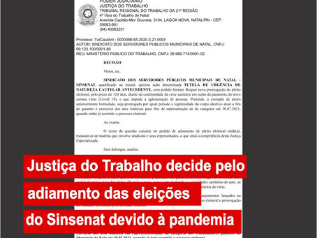 Justiça do Trabalho decide pelo adiamento das eleições do Sinsenat devido à pandemia