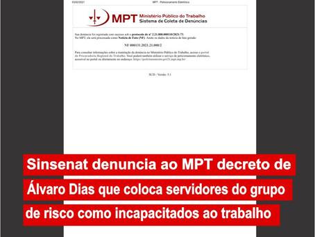 Sinsenat denuncia ao MPT decreto que coloca servidores do grupo de risco como incapacitados