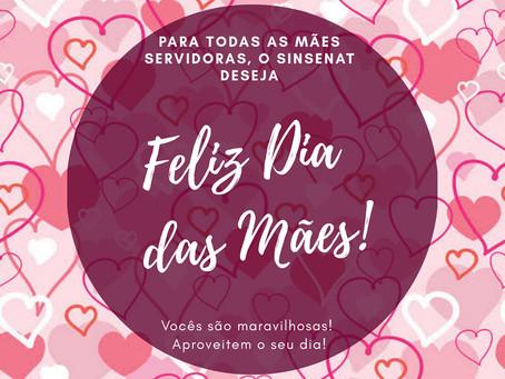 O SINSENAT deseja um feliz dia das mães!