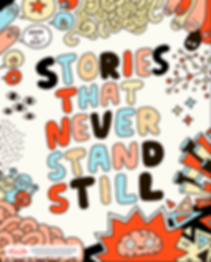 Stories That Never Stand Still - ADHD