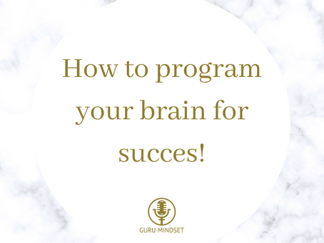 How you can program your brain for positive!
