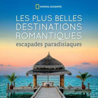 Les plus belles destinations romantiques