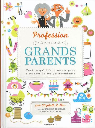 Profession : grands-parents