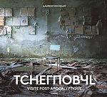 Tchernobyl – Visite post-apocalyptique