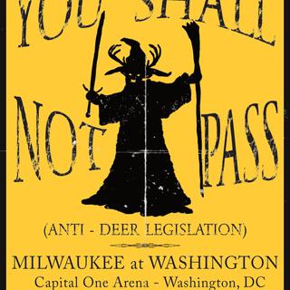 You Shall Not Pass Anti-Deer Legislation)
