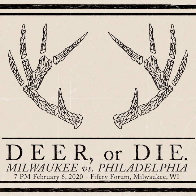 Deer, or Die.