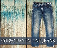 Copia di CORSO PANTALONE JEANS.jpg