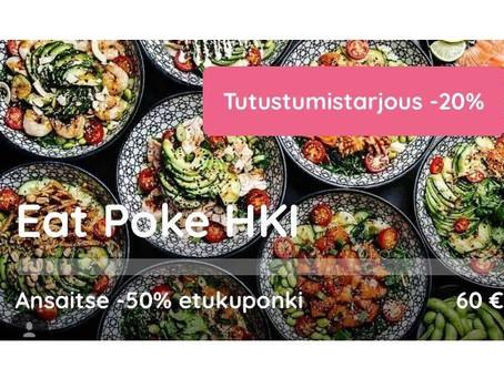 Eat Poke HKI:n tutustumistarjous -20%