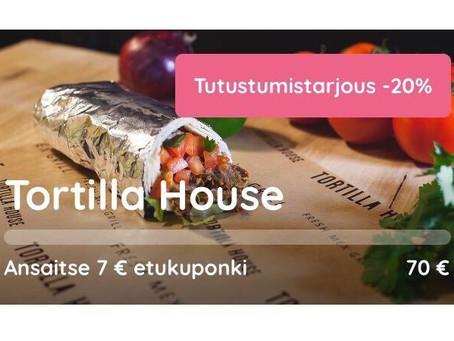 Tortilla Housen tutustumistarjous -20%
