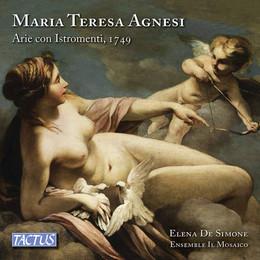 Maria Teresa Agnesi: Arie Con Istromenti