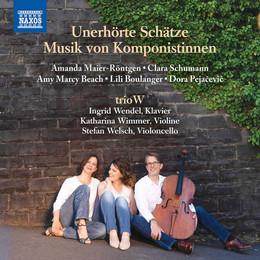 Trésors oubliés - Maier, Schumann, Beach, Boulanger et Pejacevic par le Trio W