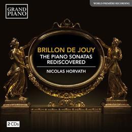 Brillon de Jouy : the piano sonatas rediscovered