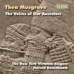 Thea Musgrave – The Voices of Our Ancestors