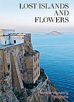 Mireille Wunderly - Erloschene Inseln und sinkende Blüten / Lost Islands and Flowers