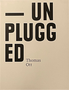 Thomas Ott, Unplugged