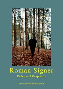 Roman Signer – Reden und Gespräche (Talks and Conversations)