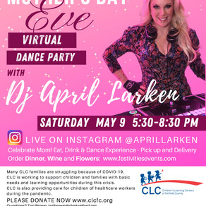 Children's Learning Centers of Fairfield County Mother's Day Eve Virtual Dance Party
