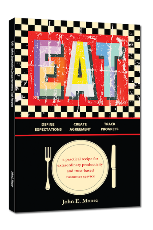 EAT: Define Expectations, Create Agreement, Track Progress Hardback