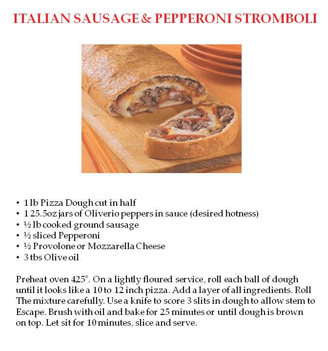 Italian Sausage & Pep Stromboli