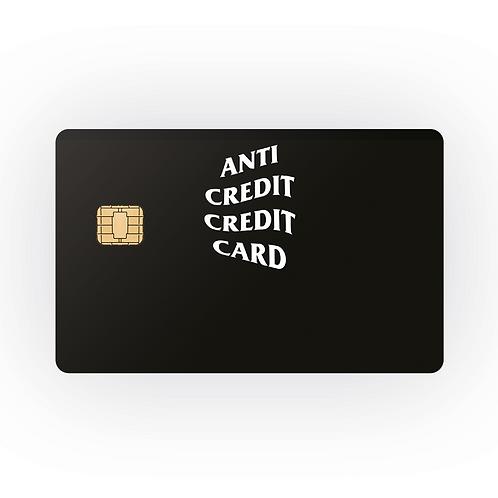 ANTI CREDIT CREDIT CARD- COVER