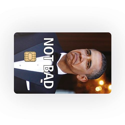 NOT BAD OBAMA - COVER