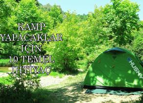 Kamp Yaparken Yanınıza Almanız Gereken 10 Temel Ürün