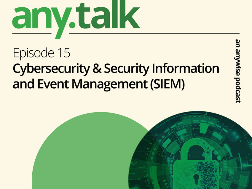 Any.Talk Podcast Episode 15 - Cybersecurity