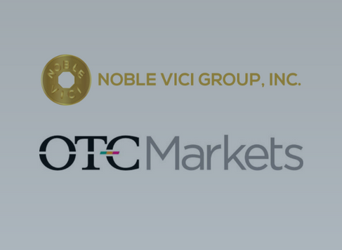 Noble Vici Group Inc. (OTCMKTS: NVGI) Announces Listing on OTC Markets