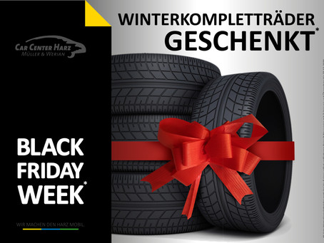 ⬛️ BLACK FRIDAY WEEK ⬛️ im CarCenterHarz.
