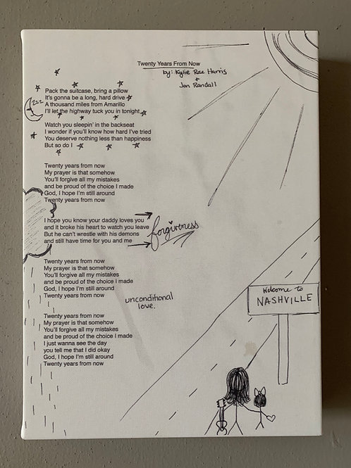 Lyric Sketch on Canvas: Twenty Years From Now