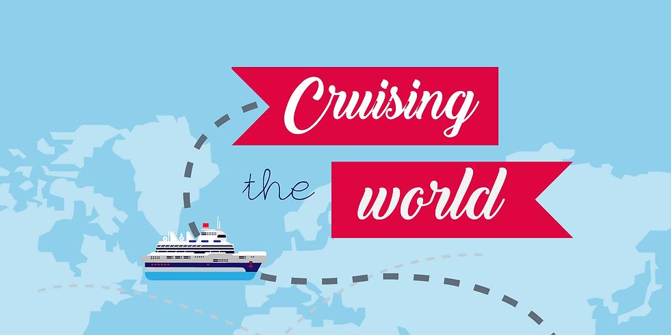 Cruising the world