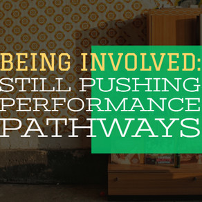 Being Involved: Still Pushing Performance Pathways [Panel Discussion]