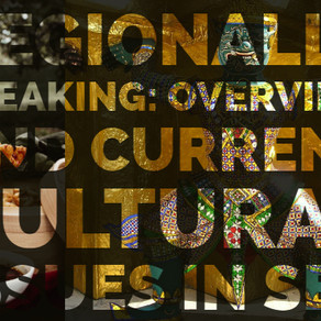Overview and Current Cultural Issue in Southeast Asia by REGIONALLY SPEAKING:  [Panel Discussion]