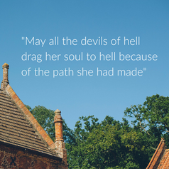May all the devils of hell drag her soul