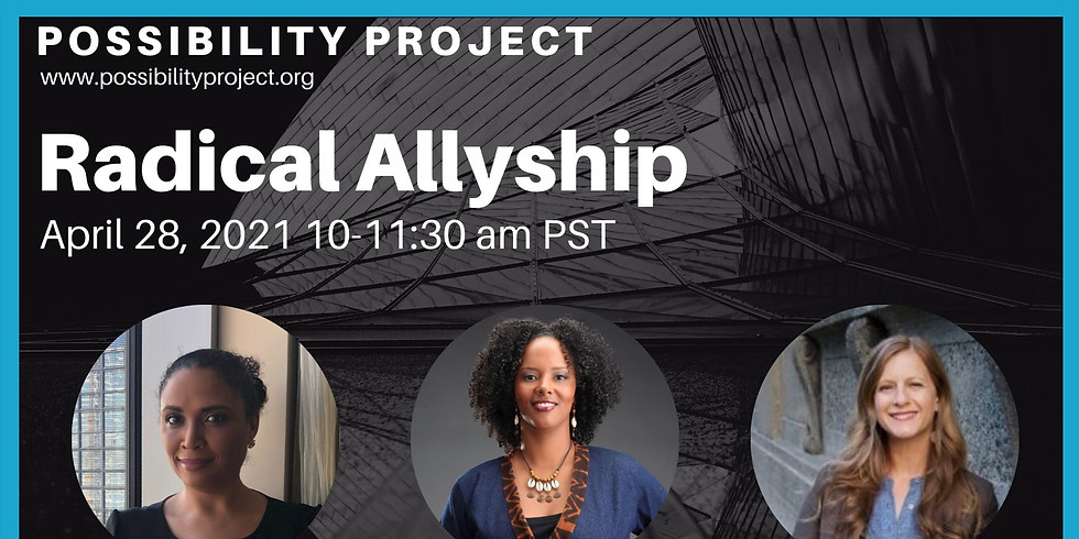 Possibility Project | Radical Allyship