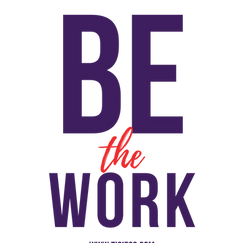Be the Work 1.png