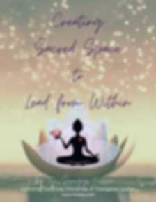 Creating Sacred Space to Lead from Withi
