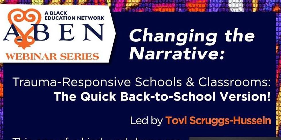 ABEN Webinar: Trauma-Responsive Schools & Classrooms