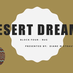 Desert Dreams Digitizing Class - Block 4 Rug