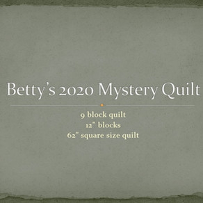 2020 Mystery Quilt Block Challenge - Block One