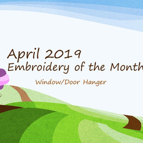 April 2019 Embroidery of the Month Club Project
