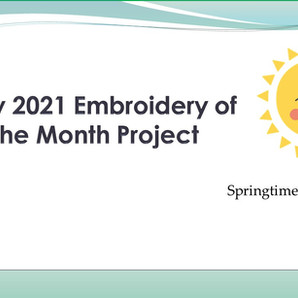 May 2021 Embroidery of the Month Project