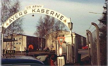 Ayers Kaserne, Germany, where he was stationed for 18 months