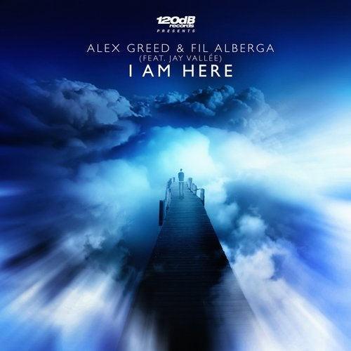 Alex Greed & Fil Alberga ft. Jay Vallée - I Am Here